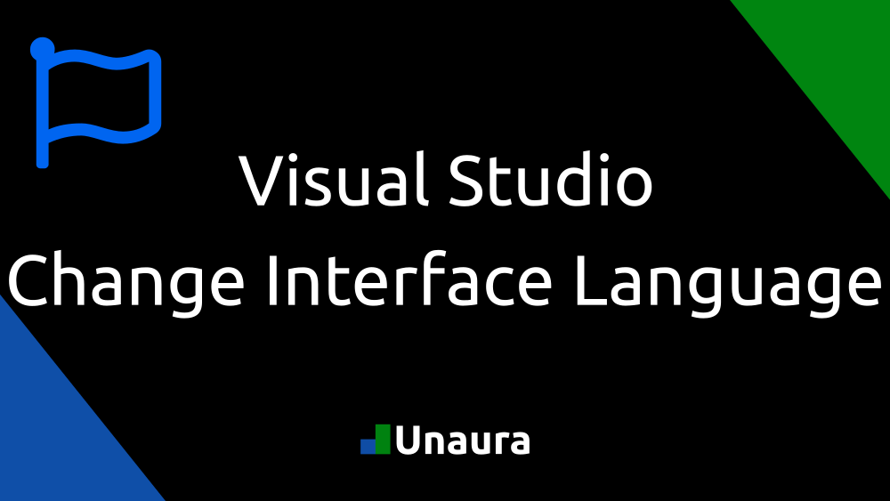 Change the Interface Language of Visual Studio.