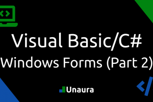 A closer look at Windows Forms (Part 2) – Visual Basic/C#