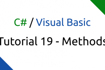 Visual Basic/C# Tutorial 19 – Methods